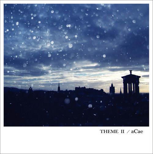 日常のテーマを紡ぐ珠玉の歌集、第2弾!aCae待望の2ndアルバム『THEME II』が遂にリリースです。