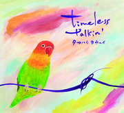本日、タカハシヨウヘイ2ndアルバム『timeless talkin'』発売日です!