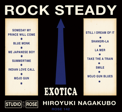 "HIROYUKI NAGAKUBO『ROCK ""EXOTICA"" STEADY』11月21日(水)発売決定!"