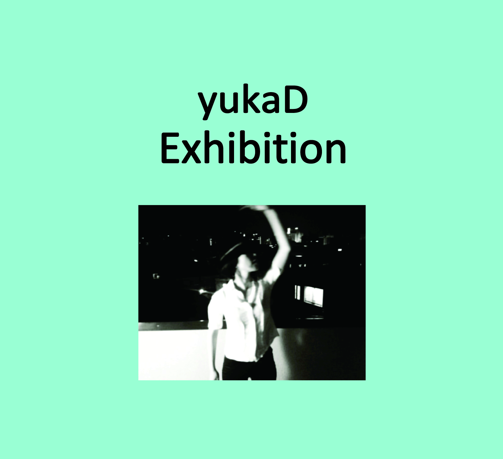 yukaD『Exhibition』5月15日発売決定!