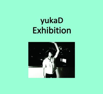 yukaD『Exhibition』本日店頭発売日です。
