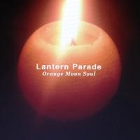 ランタンパレード 9thアルバム『Orange Moon Soul』のジャケット写真公開 & ROSE SHOP 予約受付開始しました。