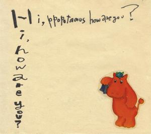 Hi,how are you? 『Hi,ppopotamus how are you?』の予約受付を開始しました。