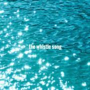 haikarahakuti「The Whistle Song」のカバーを公開!!!