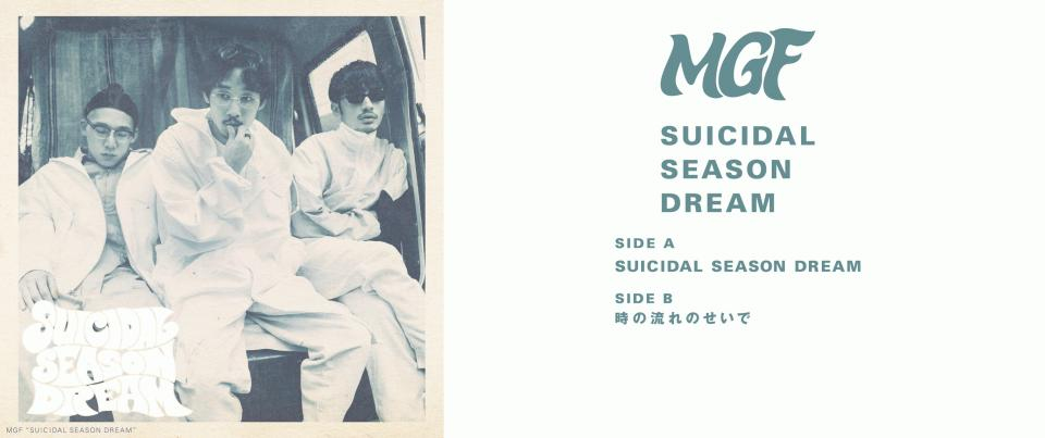 MGF / 『Suicidal Season Dream』