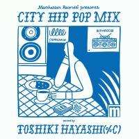 サニーデイ・サービス、MGF feat.曽我部恵一 楽曲収録『Manhattan Records® presents CITY HIP POP MIX』発売中