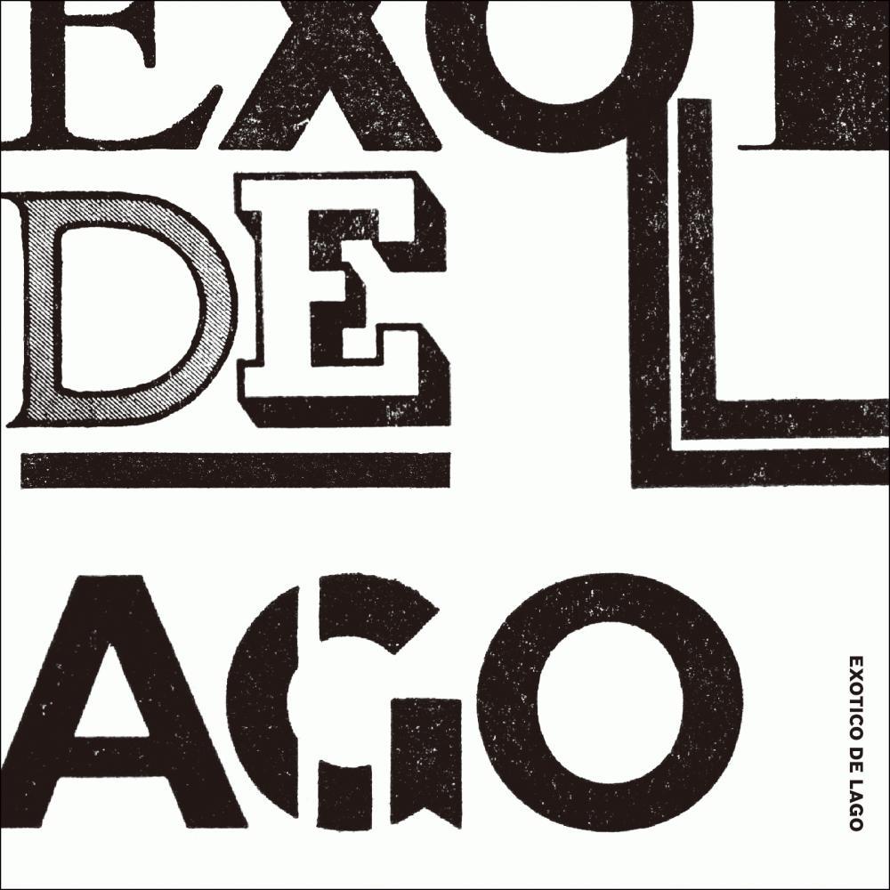 EXOTICO DE LAGO 1st album『EXOTICO DE LAGO』本日発売日です。
