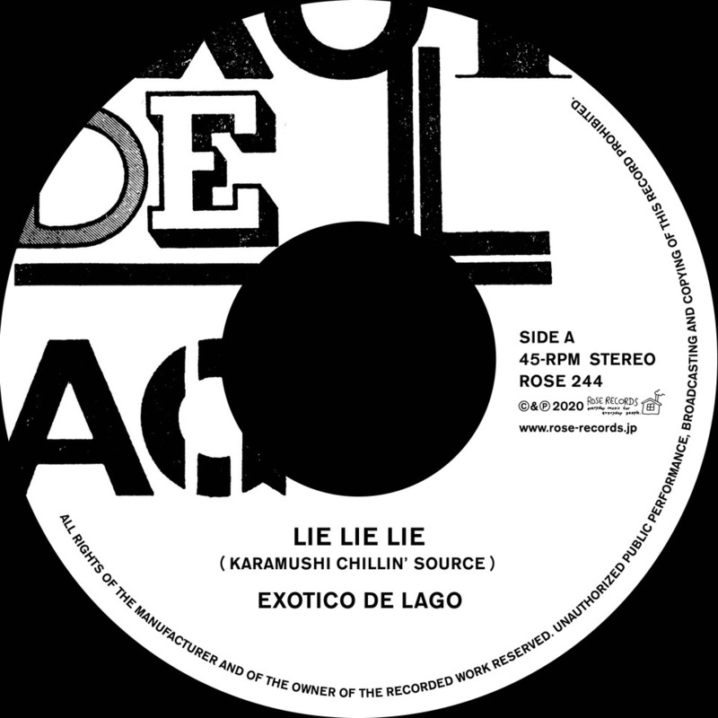 EXOTICO DE LAGO / 『LIE LIE LIE (KARAMUSHI CILLIN' SOURCE) / MINOR SONG』