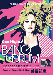 <One Night Bang the Drum> @愛知 名古屋domina