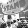 <Stand Alone 2011> @千葉 cafeSTAND