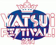 <YATSUI FESTIVAL 2014> @東京 渋谷9会場