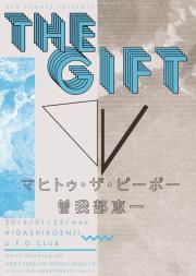 "<Kensummer Presents ""THE GIFT""> @東京 東高円寺 U.F.O. CLUB"