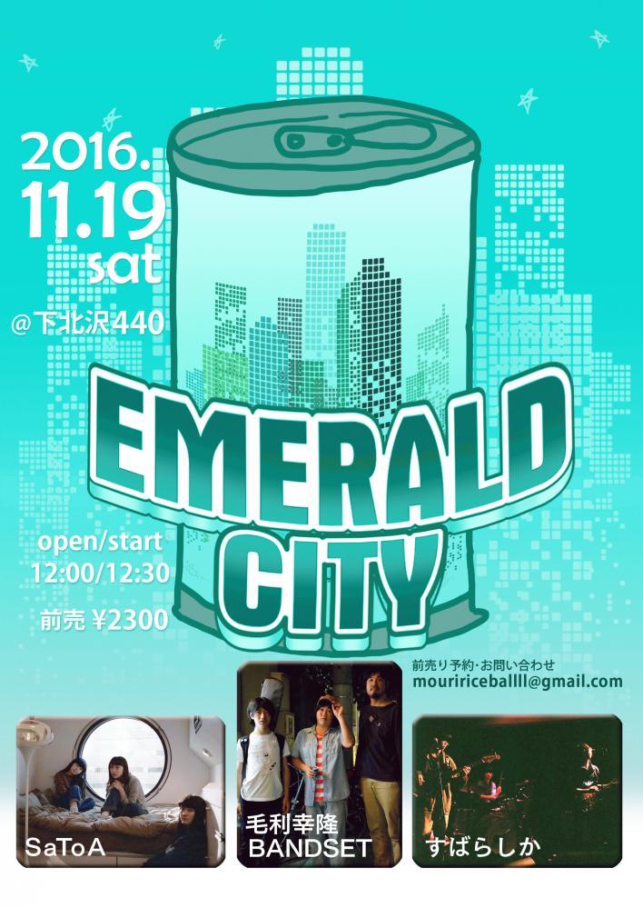 <Emerald City>@下北沢440