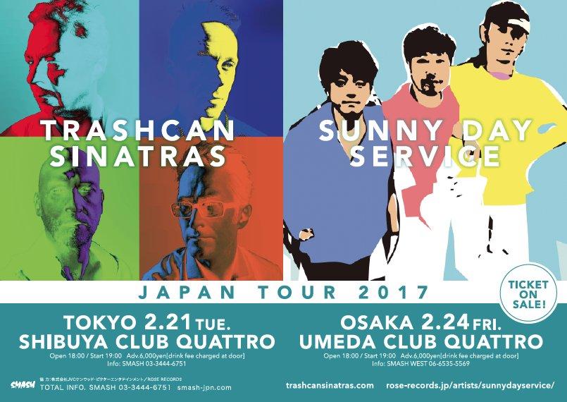 <Trashcan Sinatras & Sunny Day Service Tour 2017> @大阪 梅田 CLUB QUATTRO