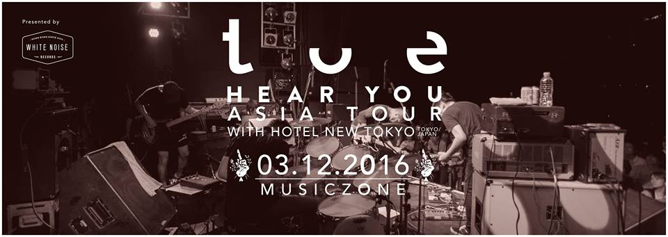 <toe 'HEAR YOU' Asia Tour Live In Hong Kong >@香港 Music Zone