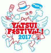 <YATSUI FESTIVAL! 2017> @東京 渋谷12会場