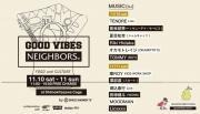 <GOOD VIBES NEIGHBORS> @東京 下北沢 ケージ/ロンヴァクアン
